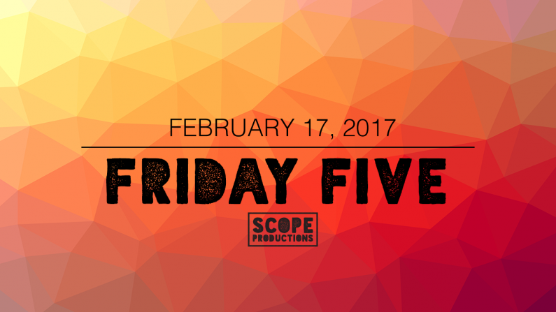 Friday Five Feb. 17